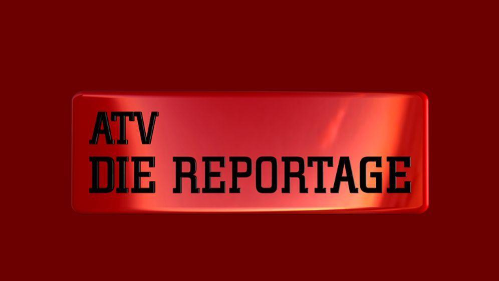 ATV - Die Reportage - Bildquelle: Foo